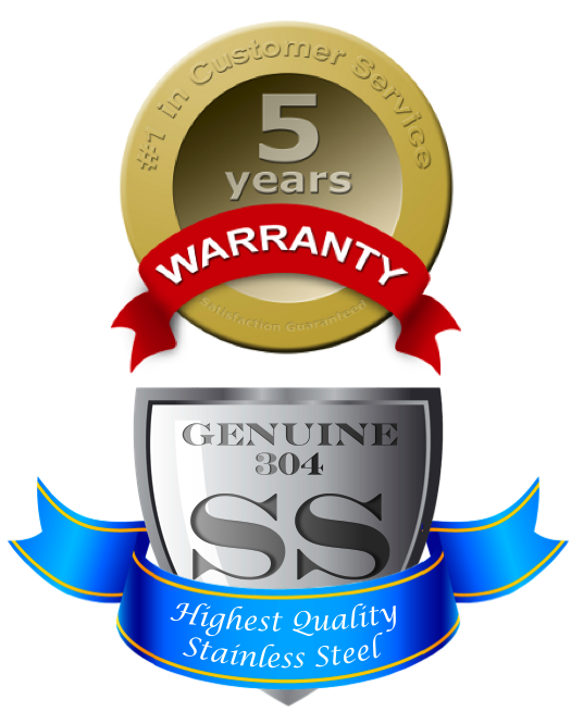 Solid 304 Stainless Steel with 5-Year Warranty